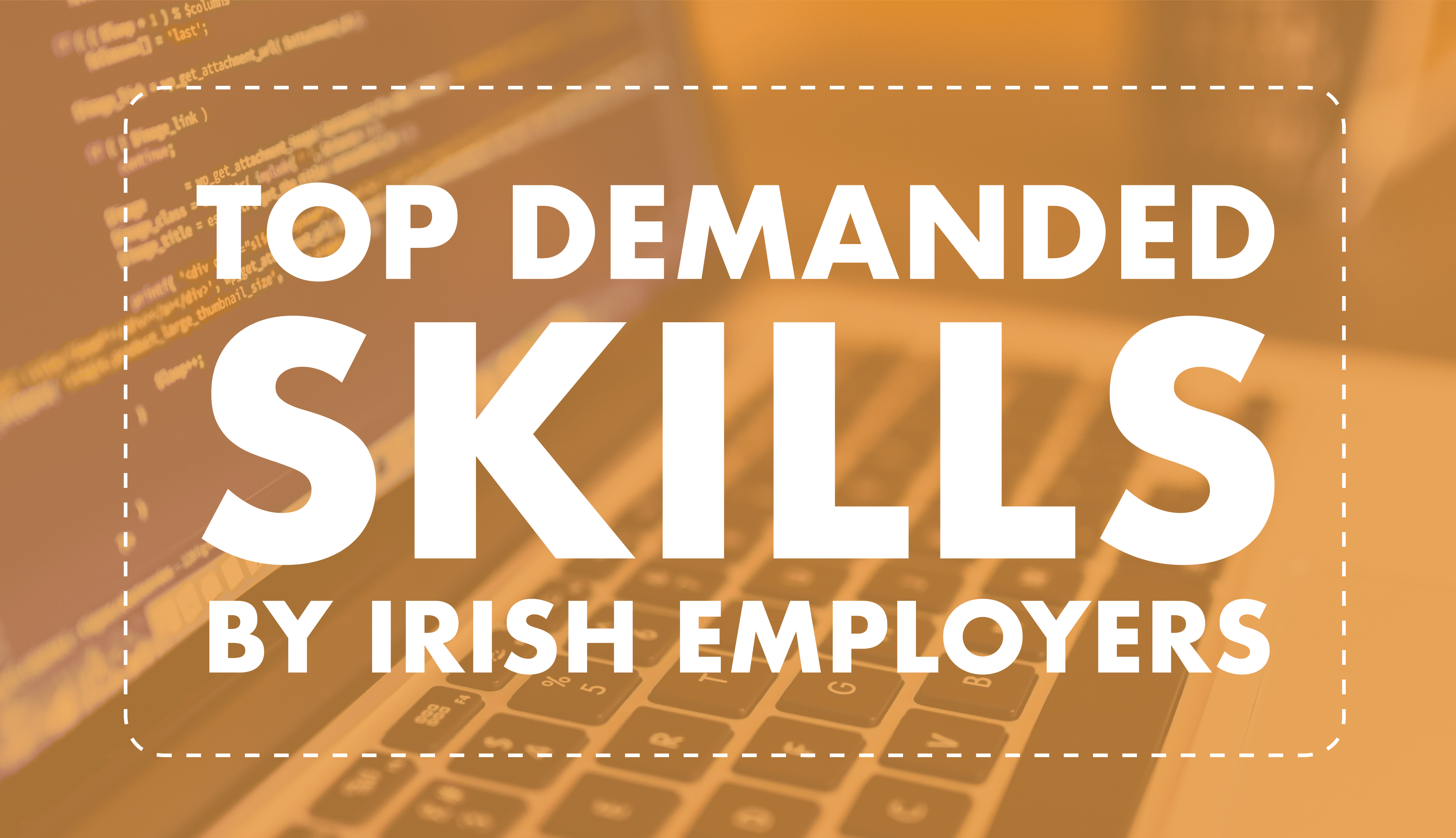 Top demanded skills by Irish employers